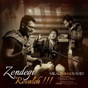 Nihad – Zendegi Revale (Ft Milad & Vahid)