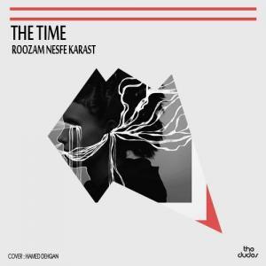 The Time – Rouzam Nesfeh Karast