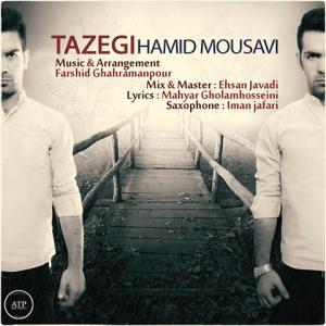 Hamid Mousavi – Tazegi