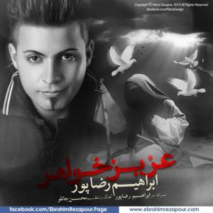 Ebrahim Rezapour – Azize Khahar