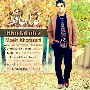 Moein Khorasani – Khodahafez