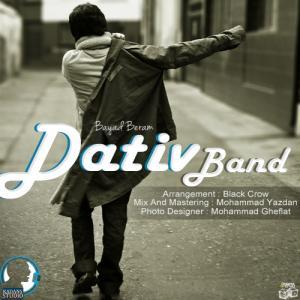 Dativ Band – Bayad Beram