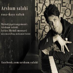 Arsham Salahi – Rooz Haye Rafte