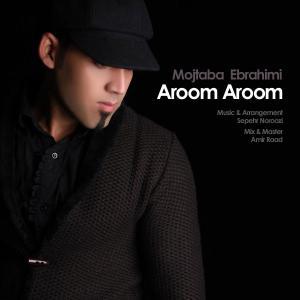 Mojtaba Ebrahimi – Arom arom