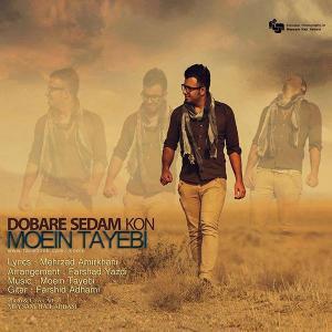 Moein Tayebi – Dobare Sedam Kon