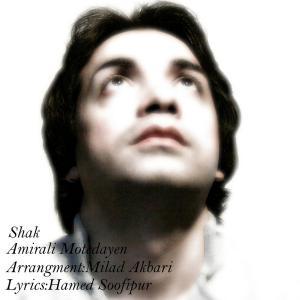 Amir Ali Motedayen – Shak