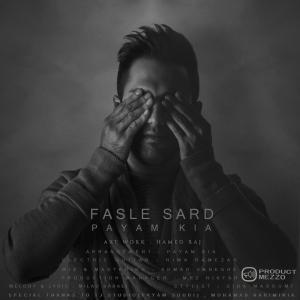 Payam Kia – Fasle Sard