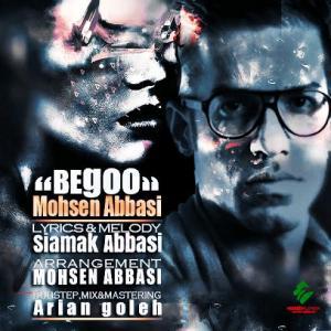Mohsen Abbasi – Begoo
