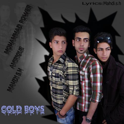 دانلود آهنگ Cold Boys مگه میشه
