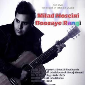 Milad Hosseini – Roozaye Rangi