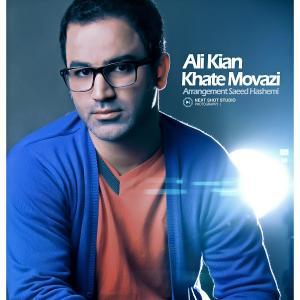 Ali Kian – Khatte Movazi