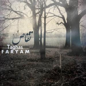 Faryam – Taghas