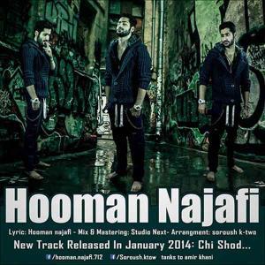 Hooman Najafi – Chi Shod