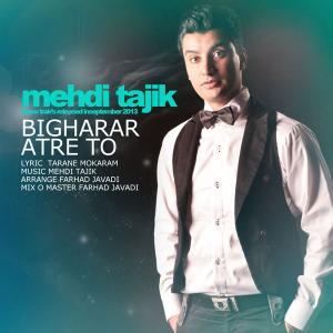 Mehdi Tajik – Bigharar