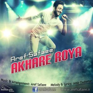 Aref Safaee – Akhare Roya