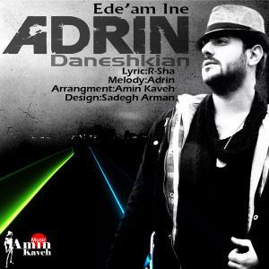 Adrin – Edeam Ine