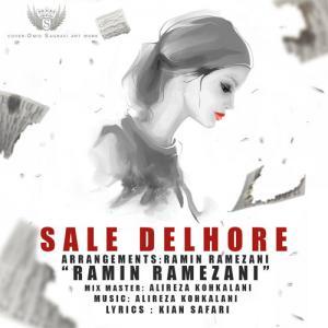 Ramin Ramezani – Sale Delhore