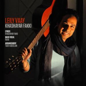 Khashayar Fakki – Leily Vaay