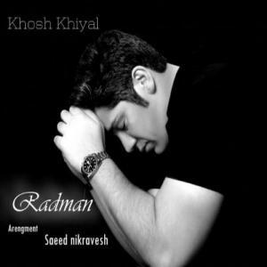 Radman – Khosh Khiyal