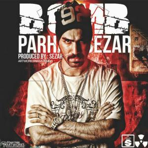 Parham Sezar – BOMB
