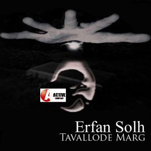 Erfan Solh – Tavalode Marg
