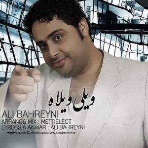 Ali Bahreyni – Veyli Veyla