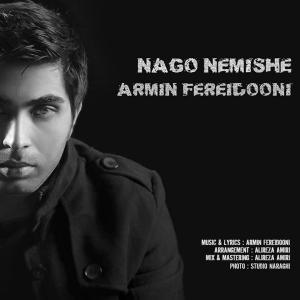 Armin Fereidooni – Nago Nemishe