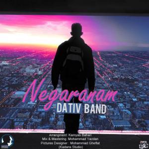 Dativ Band – Negaranam
