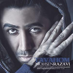 Mohsen Razavi – Tavahom