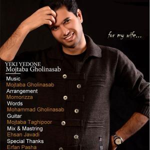 Mojtaba Gholinasab – Yeki Yedone