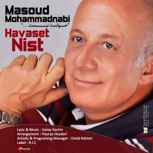 Masoud Mohammadnabi – Havaset Nist