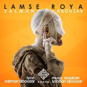 Salman Abouzar – Lamse Roya