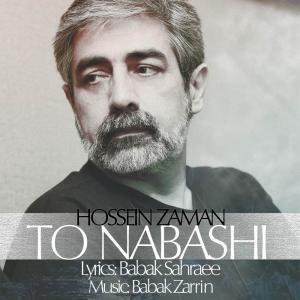 Hossein Zaman – To Nabashi