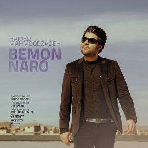 Hamed Mahmood Zadeh – Bemon Naro