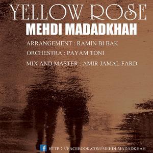 Mehdi Madad Khah – Roze Zard