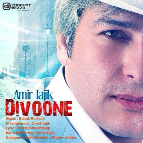دانلود آهنگ امیر تاجیک دیوونه