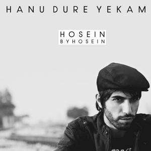 Hossein – Hanu Dure Yekam