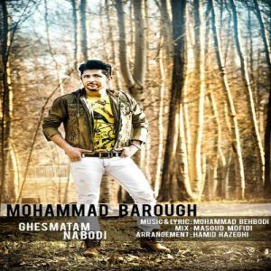 Mohammad Barough – Ghesmatam Nabodi