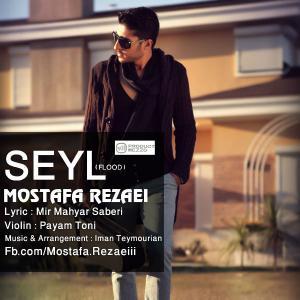 Mostafa Rezaei – Seyl