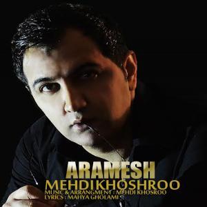 Mehdi Khoshroo – Aramesh