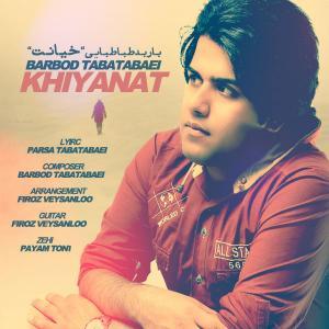 Barbod Tabatabaei – Khiyanat