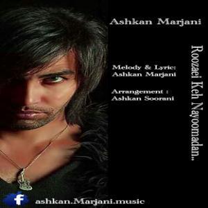 Ashkan Marjani – Roozaie Ke Nayoomadan