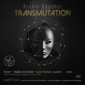 Arshin Koosher – Transmutation