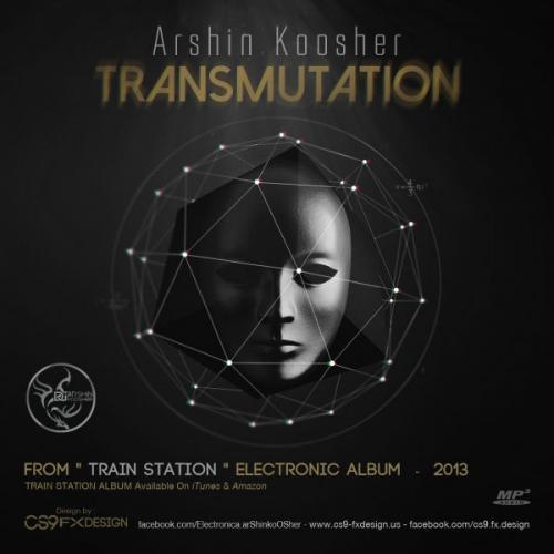 دانلود آهنگ Arshin Koosher Transmutation