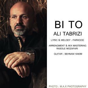 Ali Tabrizi – Bi To
