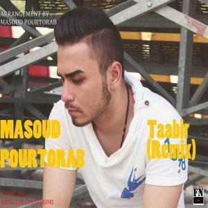 Masoud Pourtorab – Taabir (Remix)