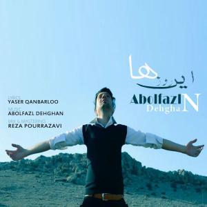 Abolfazl Dehghan – In Roozha