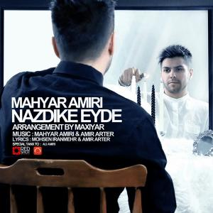 Mahyar Amiri – Nazdike Eyde