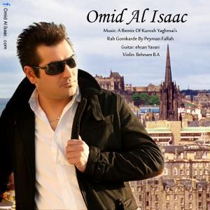 Omid Al Issac – Rah Gom Karde