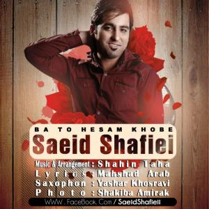 Saeid Shafiei – Ba To Hesam Khobe